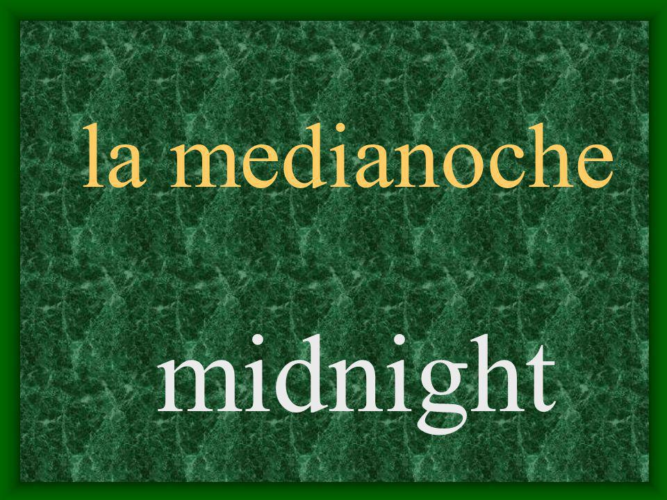 la medianoche midnight