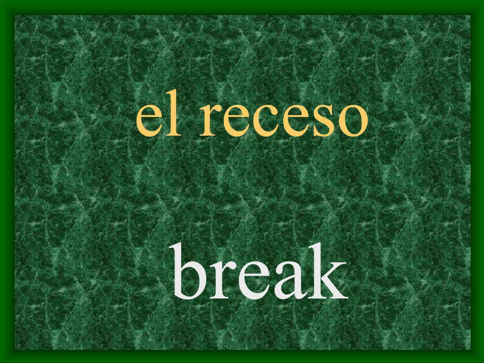 el receso break
