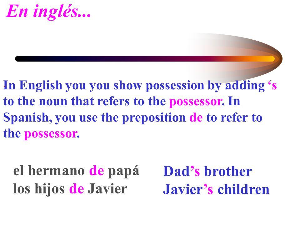 Expressing Possession using de