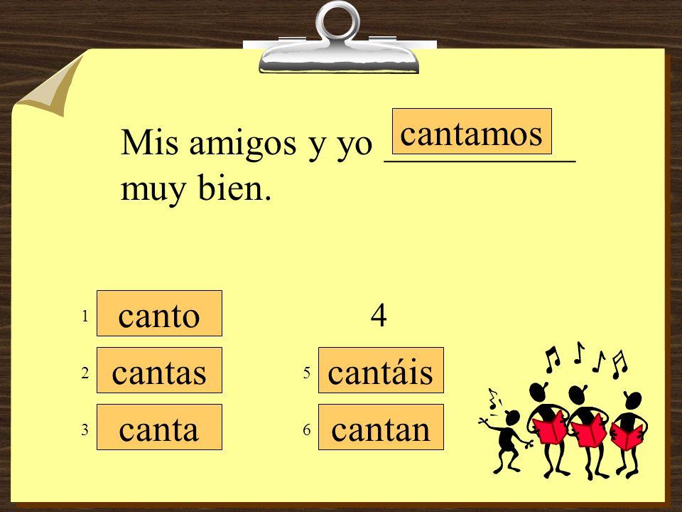 tocamos tocáis tocan toco tocas toca Yo ________ la guitarra en una banda de mariachi. 1 3 5 4 6 2