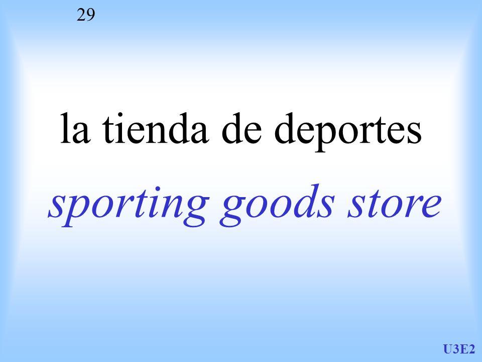 U3E2 29 la tienda de deportes sporting goods store