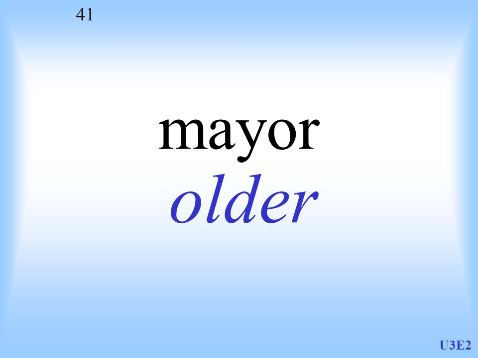 U3E2 41 mayor older