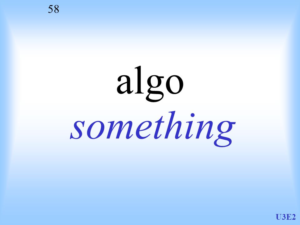 U3E2 58 algo something