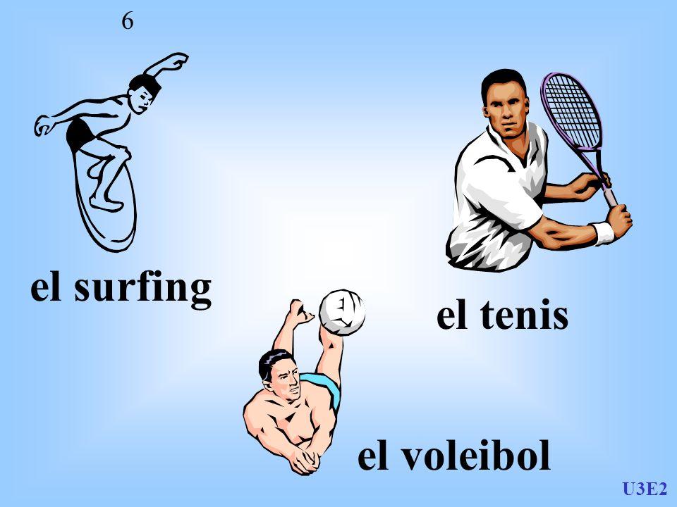 U3E2 6 el surfing el tenis el voleibol