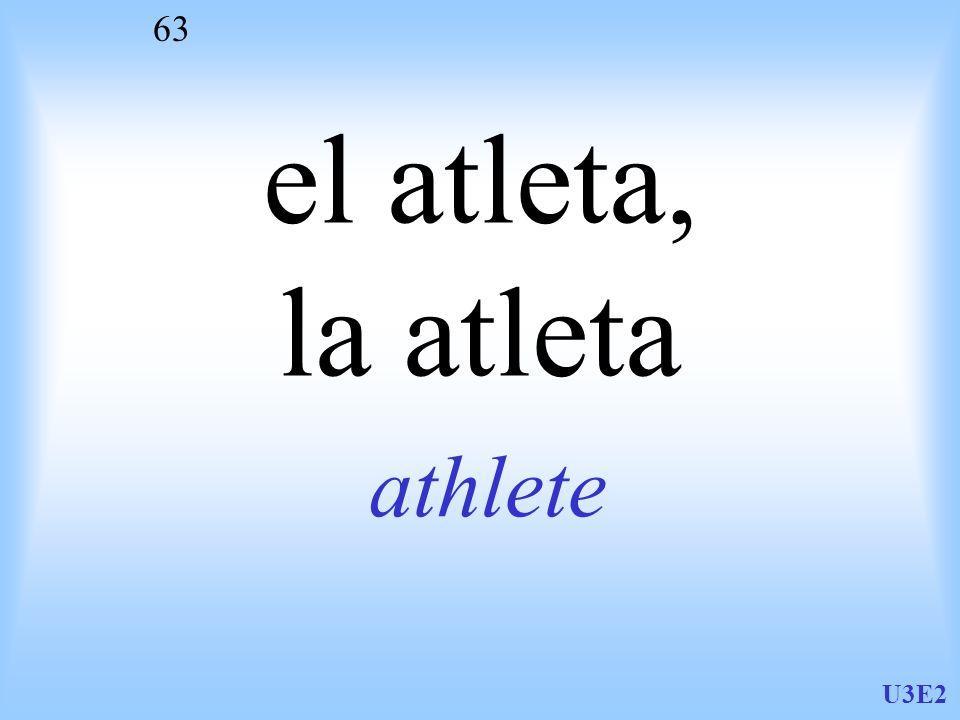 U3E2 63 el atleta, la atleta athlete