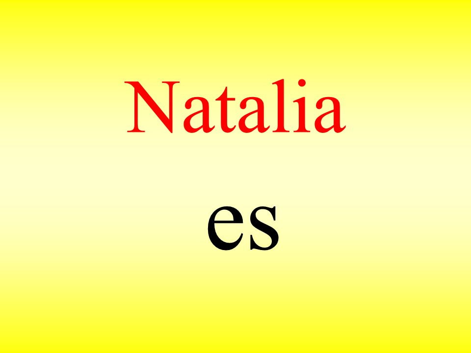 Natalia es