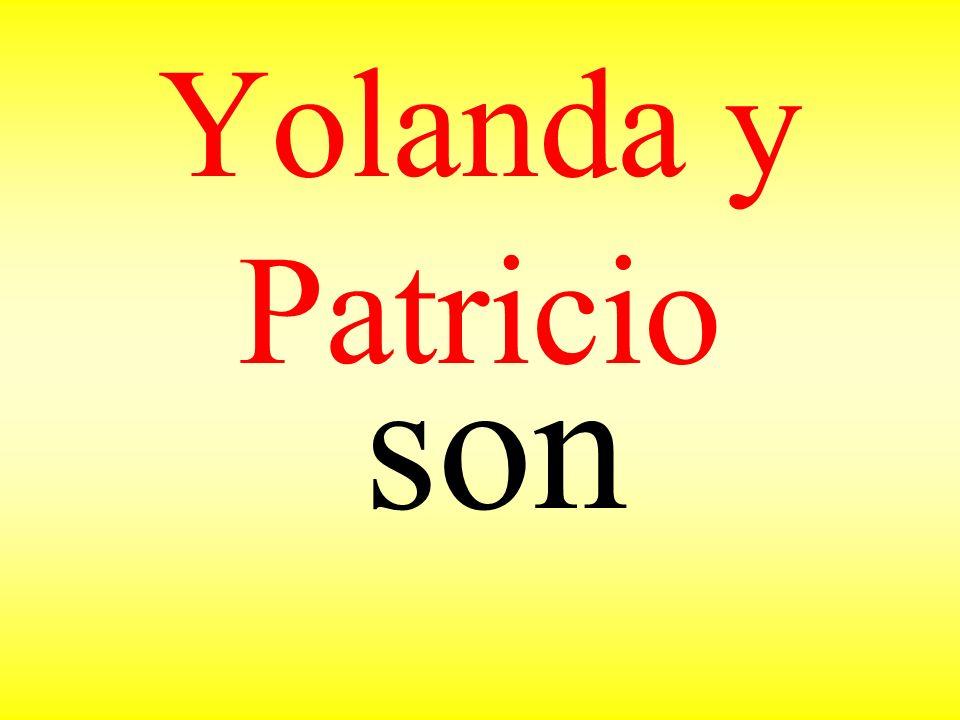 Yolanda y Patricio son
