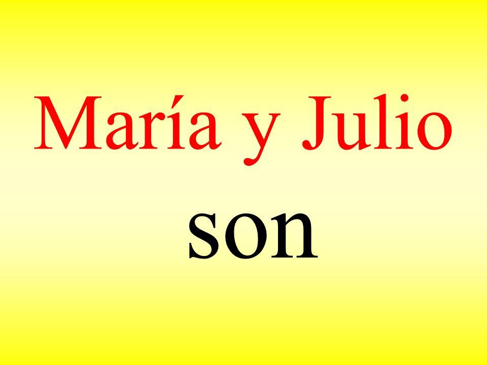 María y Julio son