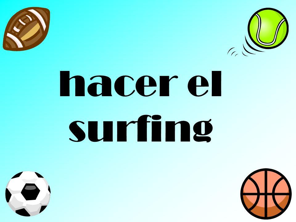 hacer el surfing