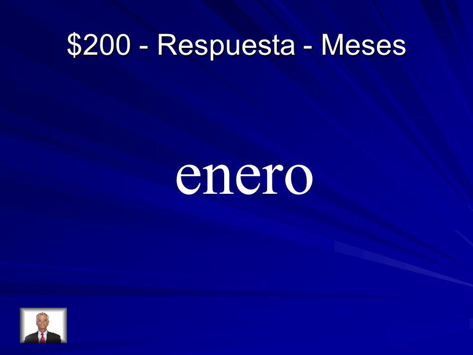 $200 - Respuesta - Meses enero