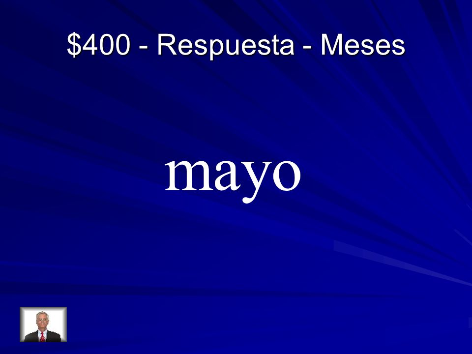 $400 - Respuesta - Meses mayo