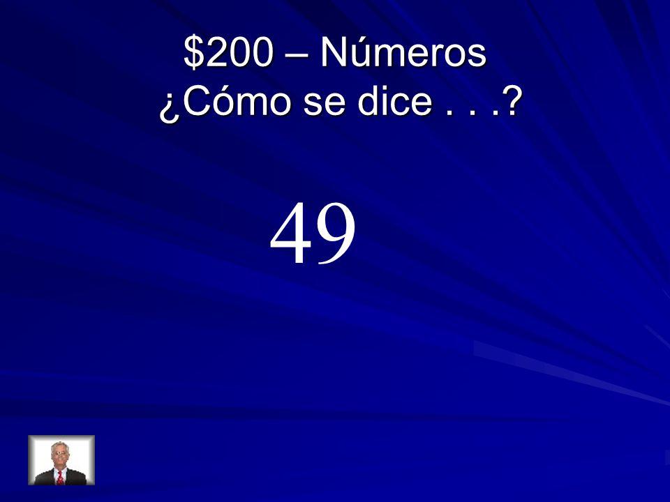 $200 – Números ¿Cómo se dice...? 49