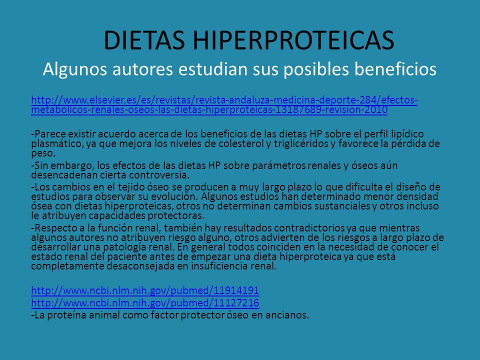 DIETAS HIPERPROTEICAS Algunos autores estudian sus posibles beneficios http://www.elsevier.es/es/revistas/revista-andaluza-medicina-deporte-284/efecto