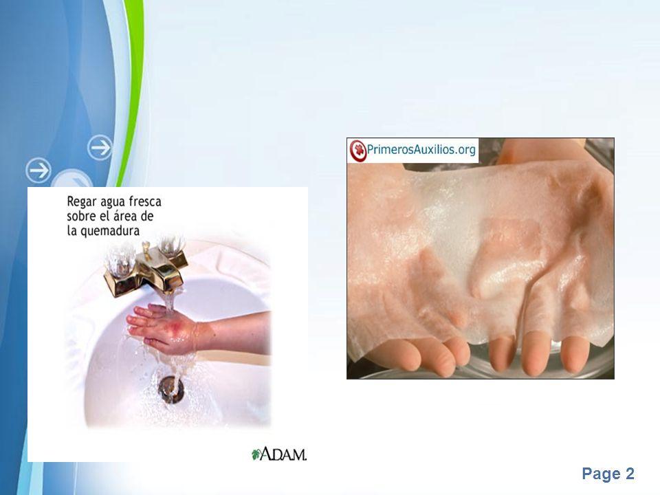 Page 3 Cuidados locales Limpieza con agua o suero fisiológico.