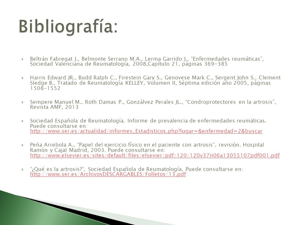 Beltrán Fabregat J., Belmonte Serrano M.A., Lerma Garrido J., Enfermedades reumáticas, Sociedad Valenciana de Reumatología, 2008,Capítulo 21, páginas
