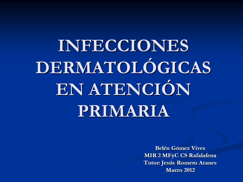 INFECCIONES BACTERIANAS EPIDÉRMICAS