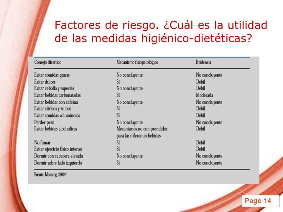 Page 14 Factores de riesgo. ¿Cuál es la utilidad de las medidas higiénico-dietéticas?
