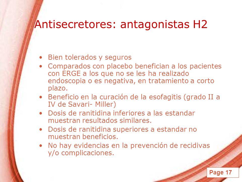 Page 17 Antisecretores: antagonistas H2 Bien tolerados y seguros Comparados con placebo benefician a los pacientes con ERGE a los que no se les ha rea
