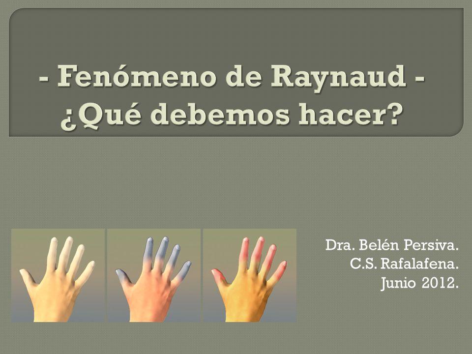 Dra. Belén Persiva. C.S. Rafalafena. Junio 2012.