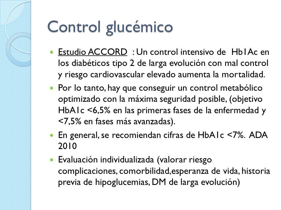Control glucémico Estudio ACCORD : Un control intensivo de Hb1Ac en los diabéticos tipo 2 de larga evolución con mal control y riesgo cardiovascular e