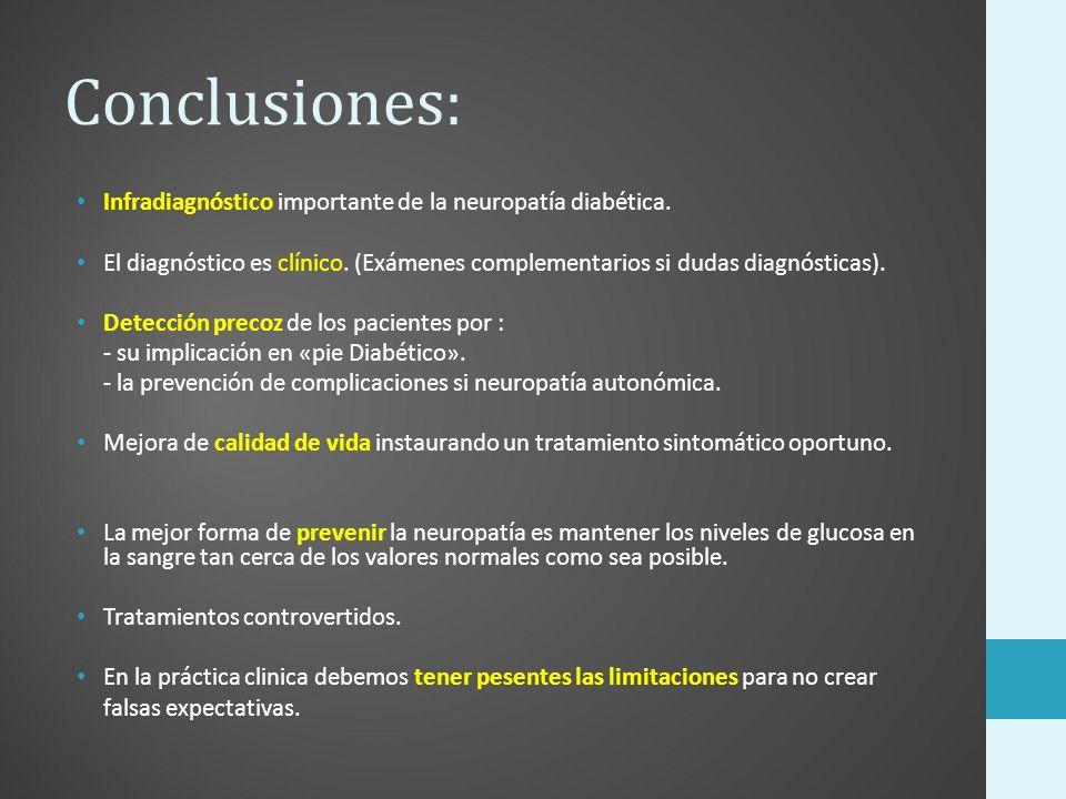 Conclusiones: Infradiagnóstico importante de la neuropatía diabética.