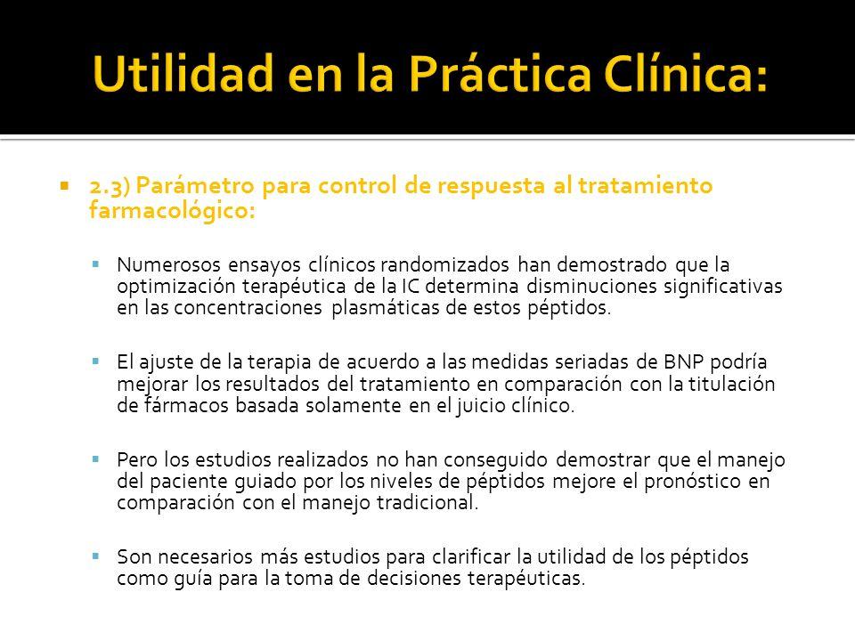 2.3) Parámetro para control de respuesta al tratamiento farmacológico: Numerosos ensayos clínicos randomizados han demostrado que la optimización tera