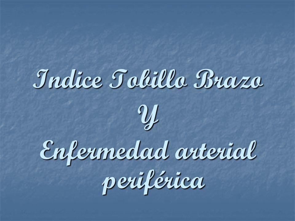 Indice Tobillo Brazo Y Enfermedad arterial periférica