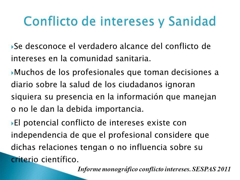 Se desconoce el verdadero alcance del conflicto de intereses en la comunidad sanitaria.