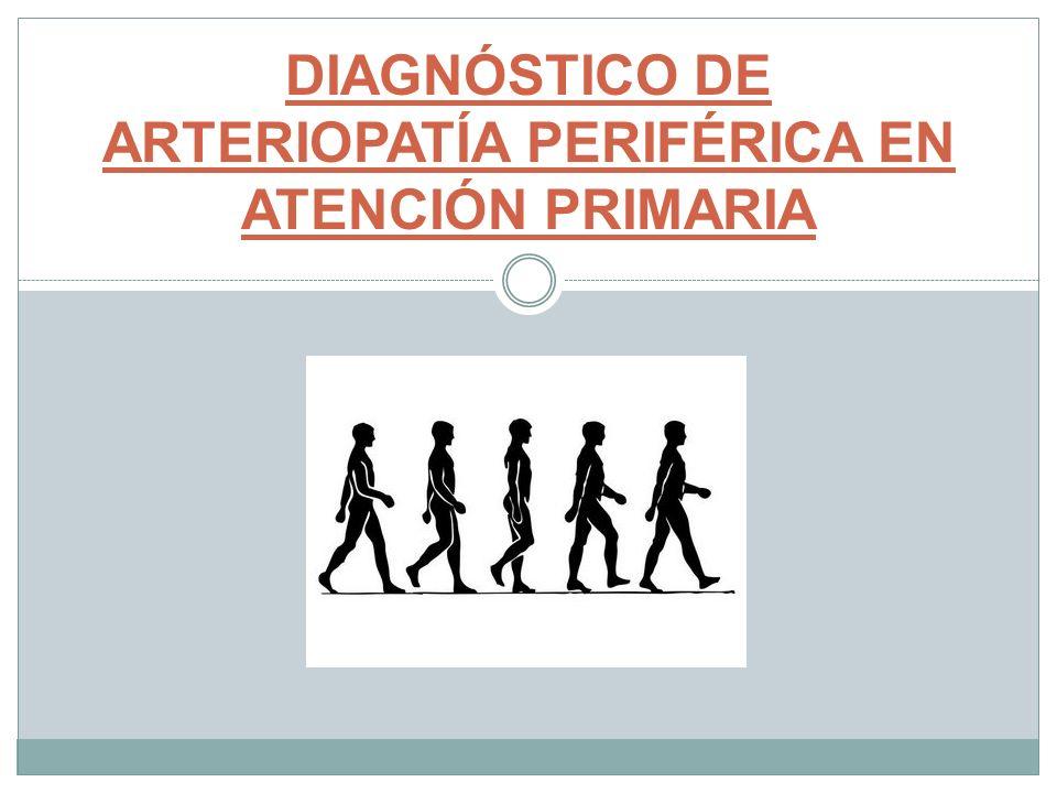 DIAGNÓSTICO DE ARTERIOPATÍA PERIFÉRICA EN ATENCIÓN PRIMARIA