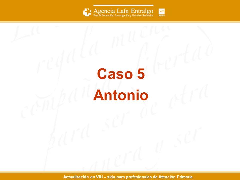 Caso 5 Antonio