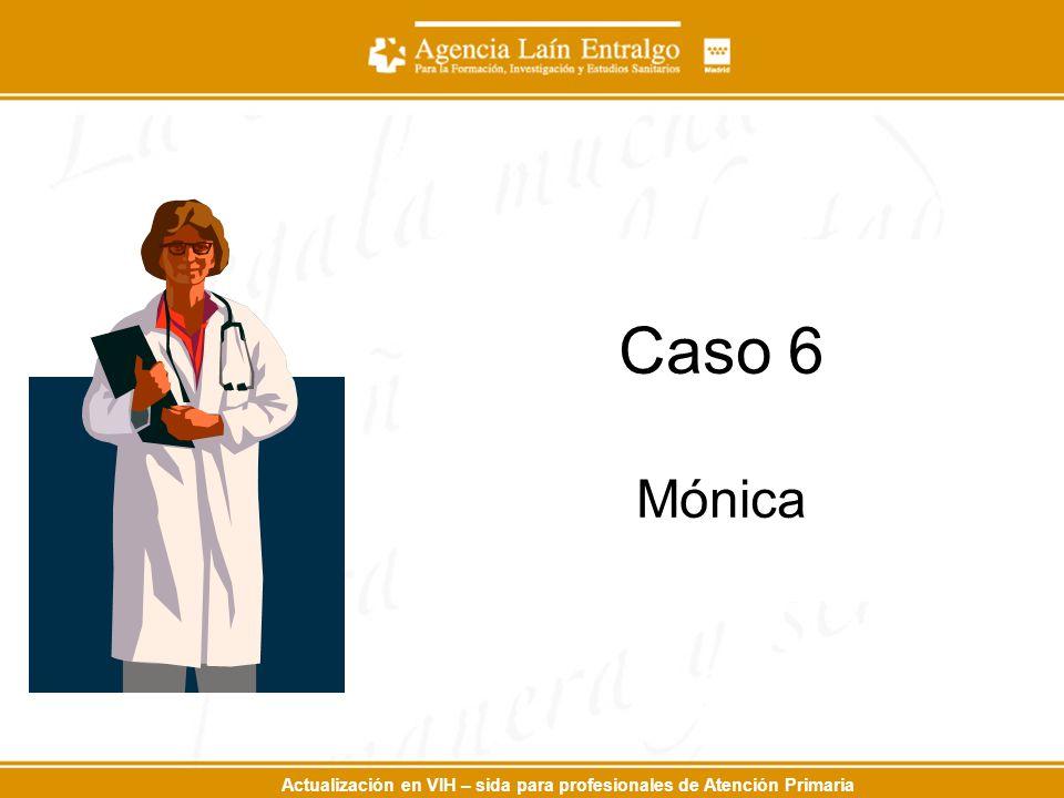 Caso 6 Mónica