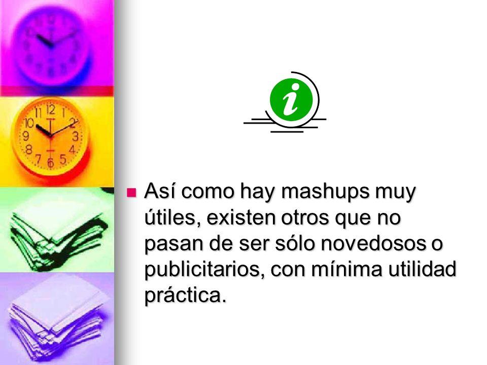 Los creadores de mashups son generalmente gente innovadora que desea combinar de formas nuevas y creativas datos disponibles públicamente. Los creador