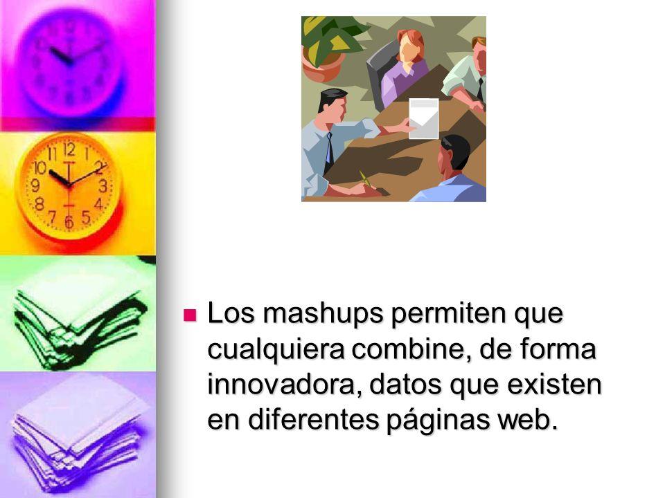 Los mashups están revolucionando el desarrollo web del mismo modo que los weblogs han revolucionado la publicación en línea. Los mashups están revoluc