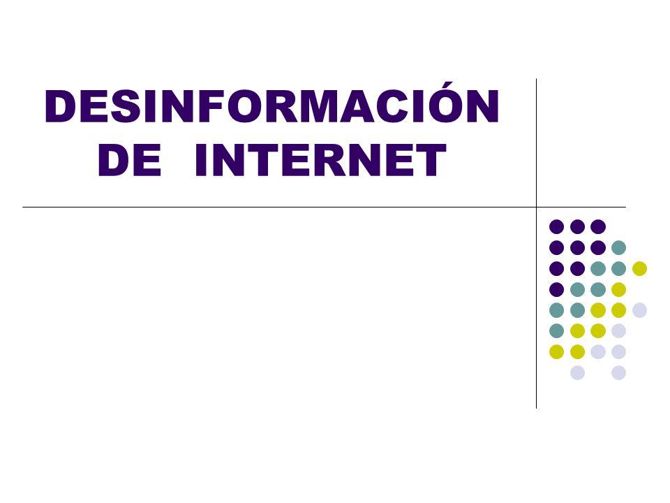 DESINFORMACIÓN DE INTERNET