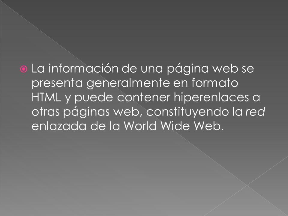 Las páginas web pueden ser cargadas de un ordenador o computador local o remoto, llamado Servidor Web, el cual servirá de HOST.