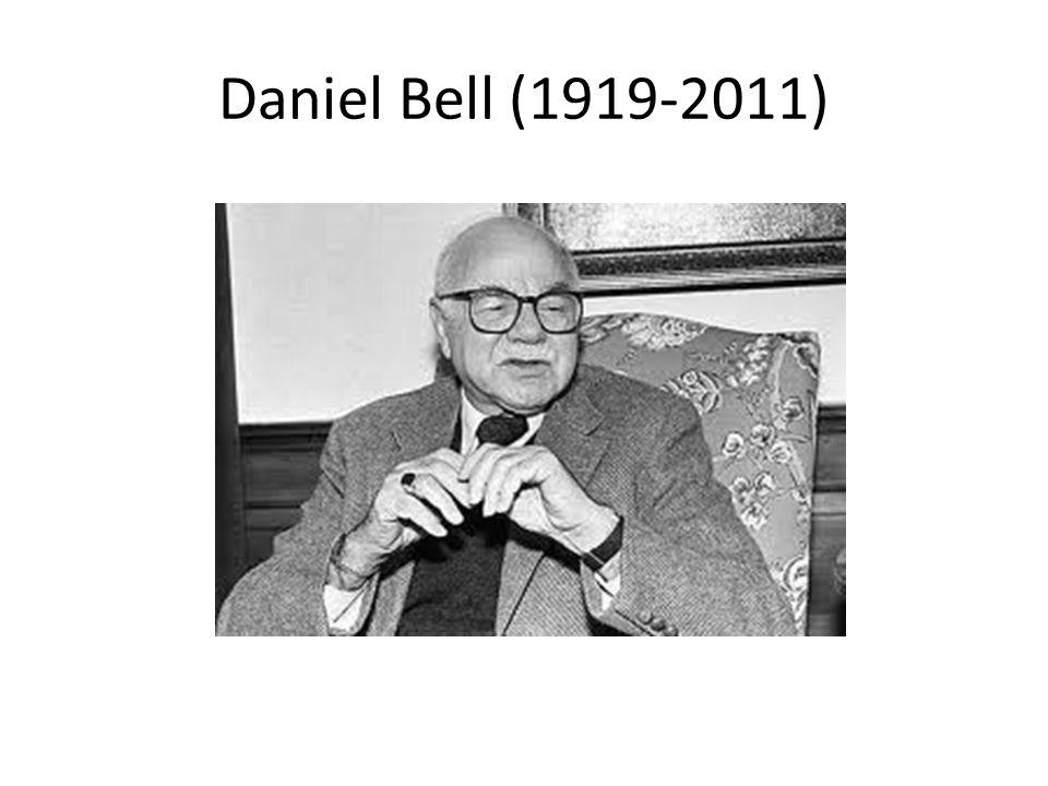 Daniel Bell es uno de los sociólogos más importantes del siglo XX y parte del siglo XXI.