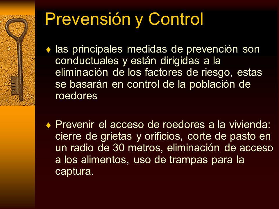 Prevensión y Control las principales medidas de prevención son conductuales y están dirigidas a la eliminación de los factores de riesgo, estas se bas