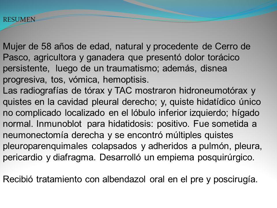 RESUMEN Mujer de 58 años de edad, natural y procedente de Cerro de Pasco, agricultora y ganadera que presentó dolor torácico persistente, luego de un