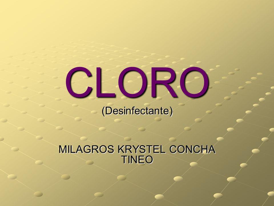 CLORO (Desinfectante) MILAGROS KRYSTEL CONCHA TINEO