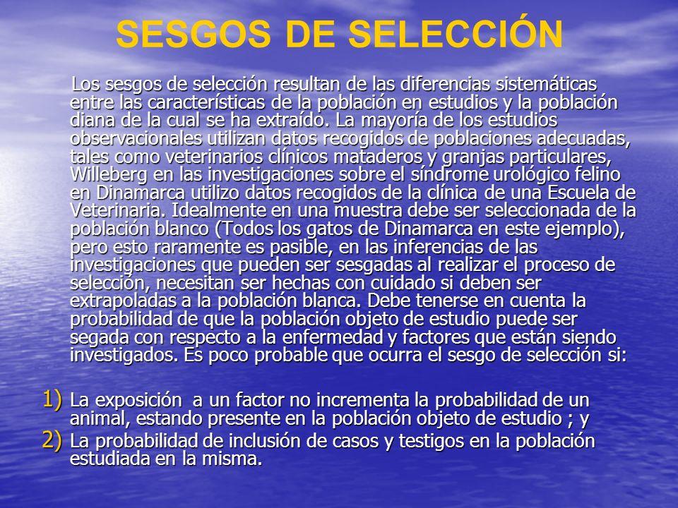 Clasificación errónea aleatoria (Misclassification) La clasificación errónea aleatoria es una forma de medida del sesgo, y tiene lugar cuando animales enfermos son clasificadores como no enfermos y animales sin una enfermedad en particular se clasifican como afectados de ella.