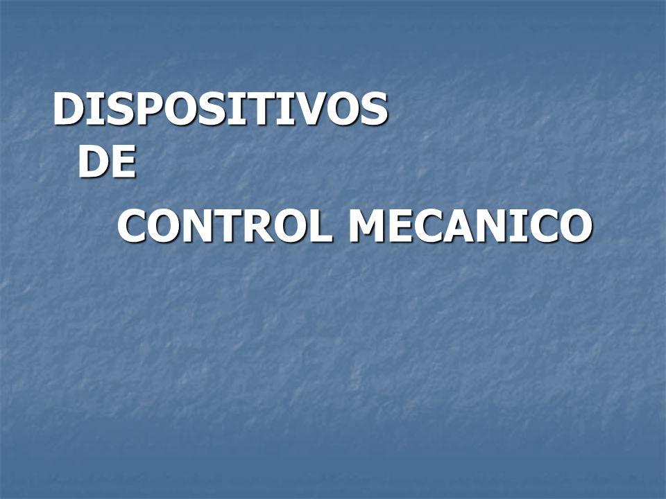 DISPOSITIVOS DE CONTROL MECANICO CONTROL MECANICO