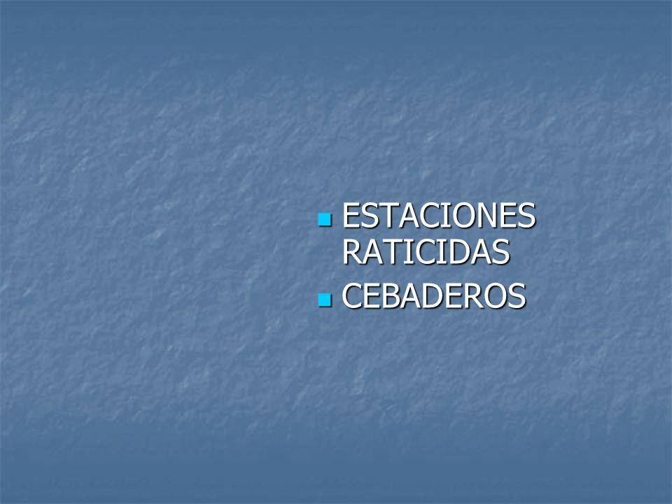 ESTACIONES RATICIDAS ESTACIONES RATICIDAS CEBADEROS CEBADEROS
