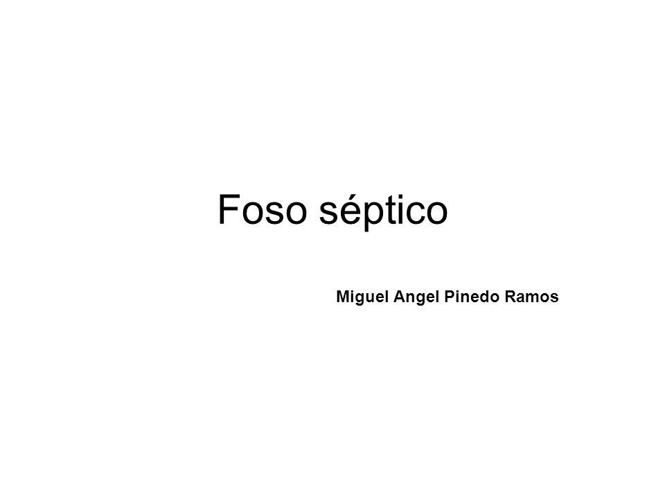 Foso séptico Miguel Angel Pinedo Ramos