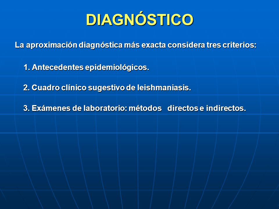 DIAGNÓSTICO La aproximación diagnóstica más exacta considera tres criterios: La aproximación diagnóstica más exacta considera tres criterios: 1. Antec