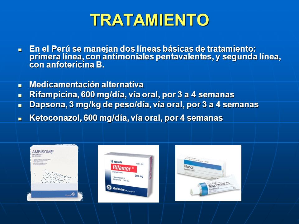 TRATAMIENTO En el Perú se manejan dos líneas básicas de tratamiento: primera línea, con antimoniales pentavalentes, y segunda línea, con anfotericina