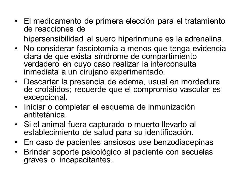 El medicamento de primera elección para el tratamiento de reacciones de hipersensibilidad al suero hiperinmune es la adrenalina. No considerar fasciot