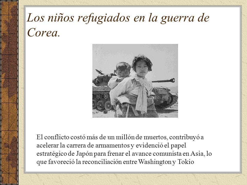 Los niños refugiados en la guerra de Corea. El conflicto costó más de un millón de muertos, contribuyó a acelerar la carrera de armamentos y evidenció