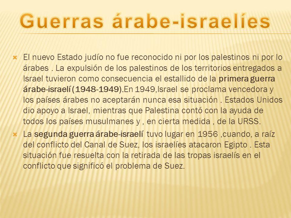 En 1967,estalló una tercera guerra árabe-israelí (guerra de los seis días).Para prevenir una posible ofensiva árabe, los israelíes iniciaron por sorpresa una acción de guerra.Ampliaron su territorio y aplastaron varios ejércitos que intentaban detenerlos.