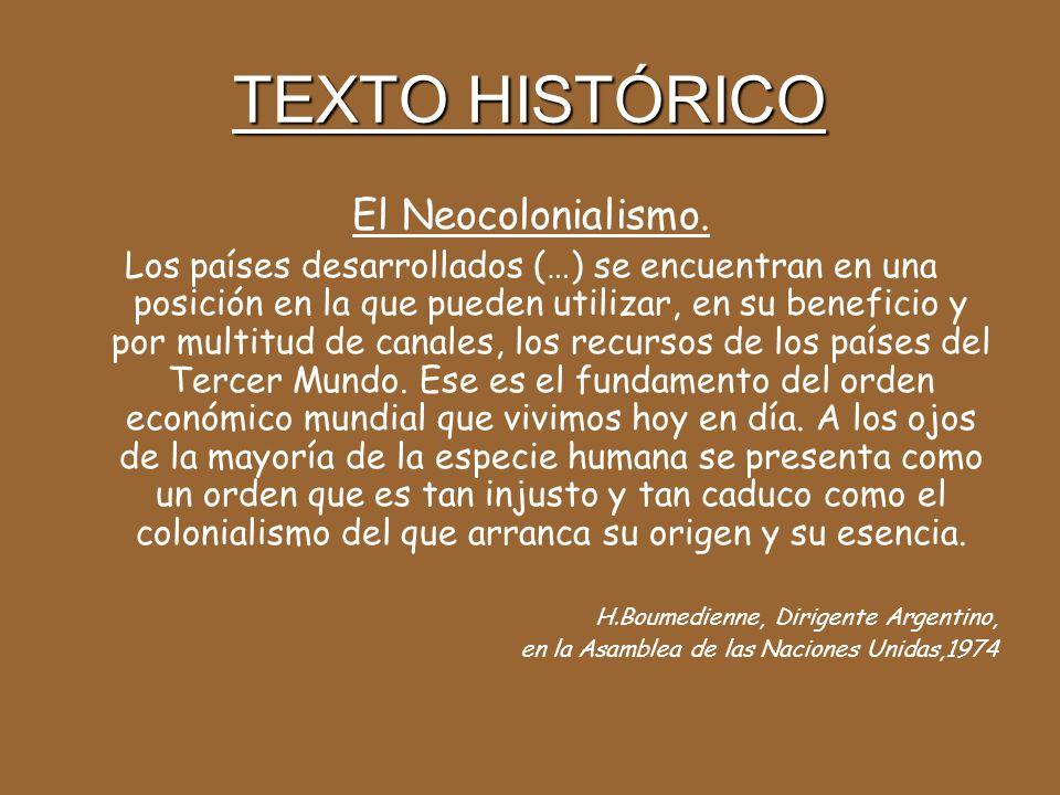 TEXTO HISTÓRICO El Neocolonialismo.