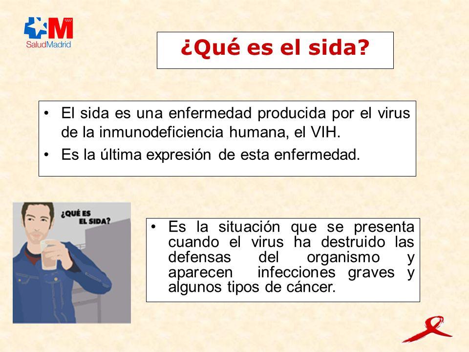 ¿Qué es el sida? El sida es una enfermedad producida por el virus de la inmunodeficiencia humana, el VIH. Es la última expresión de esta enfermedad. E